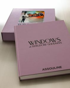 Windows of Bergdorf Goodman Book by Assouline Publishing. I am actually buying this one day; still one of my top three dream jobs.