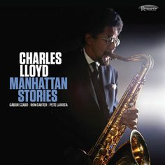 Charles Lloyd Manhattan Stories Numbered Limited Edition 180g 2LP-Elusive Disc