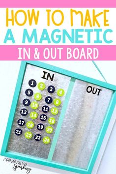 Keep track of students who are in and out of the classroom with this DIY magnetic sign out board. It's a quick and simple classroom craft that serves as a useful classroom tool. #classroom #craft #signout #board