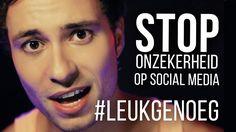 #LeukGenoeg - Stop onzekerheid op social media