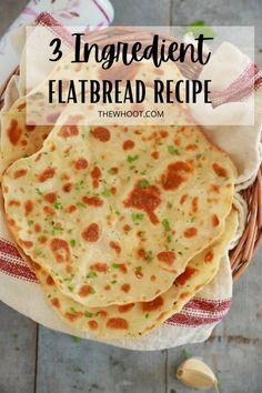 3 Ingredient Flatbread Recipe - Video - The WHOot Snacks To Make, Food To Make, Mug Recipes, Healthy Recipes, Easy Flatbread Recipes, Bigger Bolder Baking, 3 Ingredients, Recipe Using, Food Videos