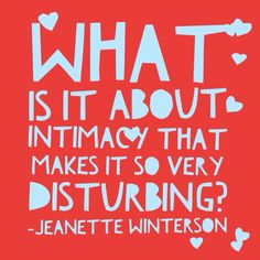 Intimacy -- word art by Megan Mulry Jeanette Winterson, One Liner, Word Art, Geography, Fruit, Reading, Words, Reading Books, Horse