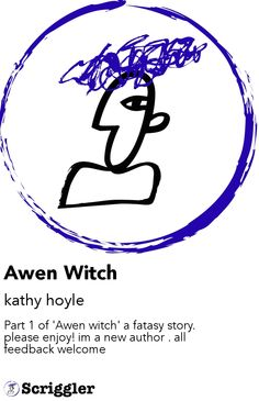 Awen Witch by kathy hoyle https://scriggler.com/detailPost/story/30961