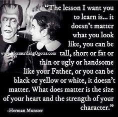 -Herman Munster