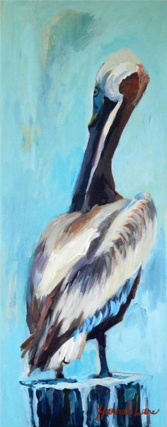 Peaceful Post-SOLD - Hannah Lane - Originals - Art Gallery....Louisiana Pelican