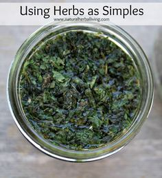Herbal Simples - getting to know herbs one at a time, a lot more manageable!