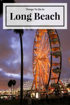 Things To Do in Long Beach  http://www.getdodge.com/