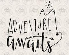 Adventure Awaits • Vector • Handwritten Silhouette Calligraphy SVG Cutting File • pdf • dxf • png • Instant Download • DIY Sign Making on Etsy, $2.50