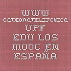 www.catedratelefonica.upf.edu LOS MOOC en España