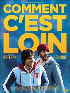 """""""Comment c'est loin"""", une comédie de Orelsan et Christophe Offenstein avec Orelsan, Gringe, Seydou Doucouré... (12/2015) ♥♥♥♥"""