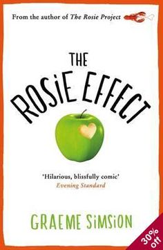 The Rosie Effect by Graeme Simsion. The hilarious sequel to Graeme Simsion's bestselling debut novel The Rosie Project. Got Books, Books To Read, The Rosie Project, Jpg, What To Read, Free Reading, Reading Room, Book Photography, Fiction Books