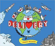 Delivery: Aaron Meshon: 9781481441759: Amazon.com: Books