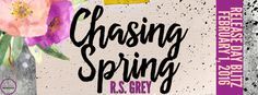 New Release  Review: Chasing Spring by RS Grey