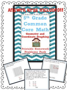5th Grade Common Core Math- Geometry and Coordinate Graphing Printables with answer keys!! 102 problems!! These will be awesome for morning work, or for a spiral review throughout the year, or even as extra review for an assessments! Each problem has the standard written below it!! This packet is 1 of 5 homework packets!