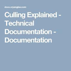 Culling Explained - Technical Documentation - Documentation