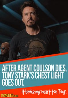 This is true... I watched the Avengers just to see and found that it is true. Oh, that sound you're hearing? My heart being broken.
