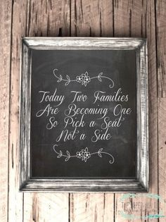 Chalkboard Seating Sign - Pick a Seat Not a Side - Wedding - 8 x 10 Print -via Etsy.