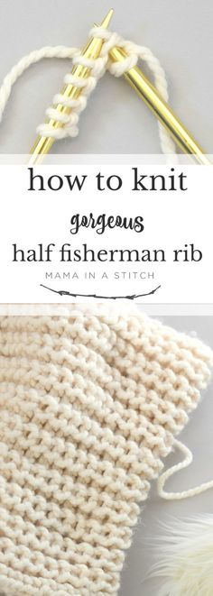 How to Knit Half Fisherman Rib Stitch via Mama In . How to Knit Half Fisherman Rib Stitch via Mama In A Stitch Knit and Crochet Patterns – Jessica An easy knitting stitch tutorial with free pattern and link to video Knitting Stiches, Loom Knitting, Knitting Patterns Free, Knit Patterns, Free Knitting, Free Pattern, Knitting Tutorials, Knitting Needles, Rib Stitch Knitting
