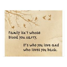 Family isn& always blood - focus on the love postcard - postcard post card postcards unique diy cyo customize personalize Short Family Quotes, Happy Family Quotes, Strong Family Quotes, Blessed Family, Inspirational Life Lessons, Inspirational Quotes, Importance Of Family Quotes, Dysfunctional Family Quotes, Family Isnt Always Blood