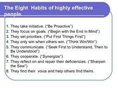 The eight habits of highly effective people