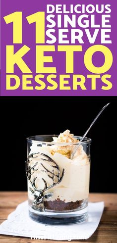 Sometimes you just want to make a ketogenic diet dessert for yourself. These recipes are perfect for the solo person ready to eat some sweets.