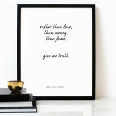 Give Me Truth - Henry David Thoreau - Poetry Art Print - Quote Print - Typography Poster - Wall Art. Our prints are produced on a museum quality archival fine art paper using fade-resistance pigment ink. Our work is designed, printed and hand-finished in our studio in London. Frame NOT included.