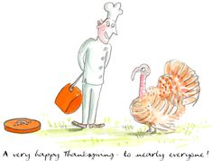 A very happy Thanksgiving – to nearly everyone!