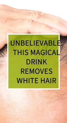 Unbelievable: This Magical Drink Removes White Hair Health Goals, Health Motivation, Health And Wellness, Health Care, Health And Beauty, Herbal Cure, Herbal Remedies, Gray Hair, White Hair