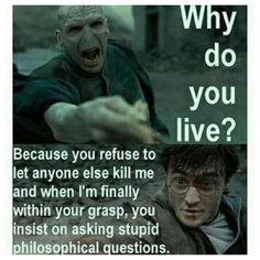 Silly Voldemort...
