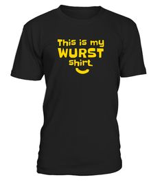 """# Funny """"This Is My Wurst Shirt""""  Bavaria Oktoberfest T-Shirt .  Special Offer, not available in shops      Comes in a variety of styles and colours      Buy yours now before it is too late!      Secured payment via Visa / Mastercard / Amex / PayPal      How to place an order            Choose the model from the drop-down menu      Click on """"Buy it now""""      Choose the size and the quantity      Add your delivery address and bank details      And that's it!      Tags: Fun…"""