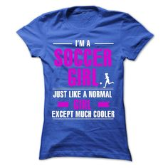 Grab it now it you are an awesome soccer girl. More soccer shirts ->> http://www.sunfrogshirts.com/HQTeeHoodie/Custom-Soccer-Tshirts-and-Hoodies