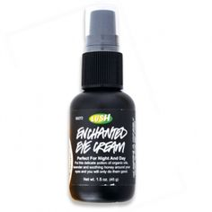 LUSH Enchanted Eye Cream - If you get bags under your eyes easily, or you get tired eyes, this eye cream is pretty good and I've always woken up with the skin area around my eyes feeling less dry than when I don't put it on.