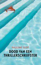 Dood van een thrillerschrijfster - Pauline Slot