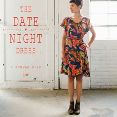 The Date Night Dress & Simple Slip Pattern by April Rhodes