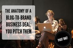 The Anatomy of A Blog-to-Brand Deal Part I: You Pitch Them #IFB #bloggingtips