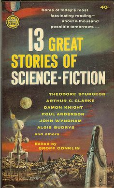 13 Great Stories of Science Fiction, edited by Groff Conklin (1960), cover by Richard Powers