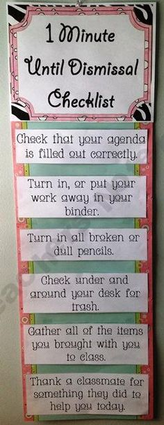 I especially like the last one, so import at for teachers to build and maintain a sense of community in their classroom......... Dismissal Checklist - I love this! Maybe give a few more minutes - I love the last item on the list!