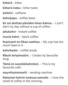 Talking about coffee in Finnish – Bankgeschäfte Learn Finnish, Finnish Words, Finnish Language, Coffee Break, Sentences, Vocabulary, Fun Facts, Learning, Languages