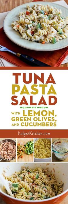 Tuna Pasta Salad with Lemon, Green Olives, and Cucumbers found on KalynsKitchen.com