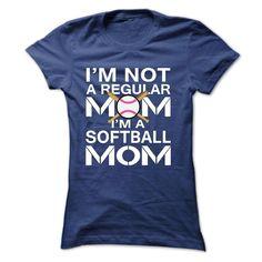 iM NOT A REGULAR MOM IM A SOFTBALL MOM, Order HERE ==> https://www.sunfrog.com/Sports/iM-NOT-A-REGULAR-MOM-IM-A-SOFTBALL-MOM-Ladies.html?id=41088