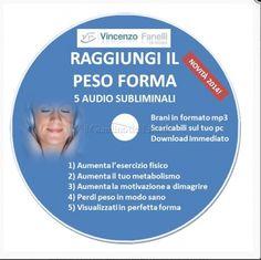 Raggiungi il Peso Forma (Audiocorso Mp3)...
