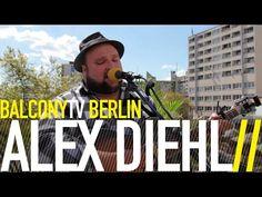 ALEX DIEHL bei BalconyTVBerlin    https://www.balconytv.com/berlin https://www.facebook.com/BalconyTVBerlin