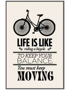 Motivational Quotes - Life is like Riding a Bicycle - Poster #Q103 | Stickerbrand wall art decals, wall graphics and wall murals.