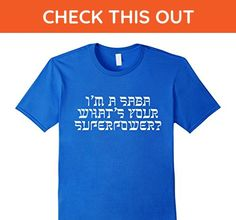 Mens I'm A Saba What's Your Superpower Grandfather Hebrew T-Shirt 3XL Royal Blue - Relatives and family shirts (*Amazon Partner-Link)
