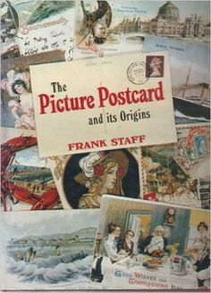 1. General history 3. Printing  Picture Postcard and Its Origins: Frank Staff