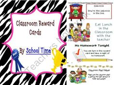 Fun Reward Cards for the Classroom from SchoolTime on TeachersNotebook.com -  - Recently updated! Students like to receive rewards and prizes for good behavior and academic success, but those rewards can become costly. These classroom rewards will get your students excited about showing their good behavior and academic success in the