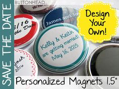25 Custom Save the Date Magnets  Round 1.5 Inch by Buttonhead