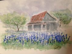 An old barn that is couched in a field of blue Bluebonnets now spring where old ones grew. As a relic of the past The old barn will not last But the flowers each year grace the view. Watercolor for sale: $50 with 11x14 mat. Watercolor Paintings, Barn Paintings, Flower Art, Art Flowers, Blue Bonnets, Craft Sale, Painting Tips, Old Things, Artsy