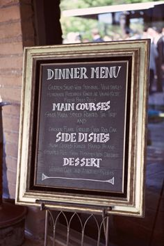 framed chalkboard menu- if we don't want to print menus for everyone... (or put menu cards on the back of invites to check their options.... vegan, gluten free, etc... when they rsvp)