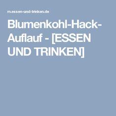 Blumenkohl-Hack-Auflauf - [ESSEN UND TRINKEN]
